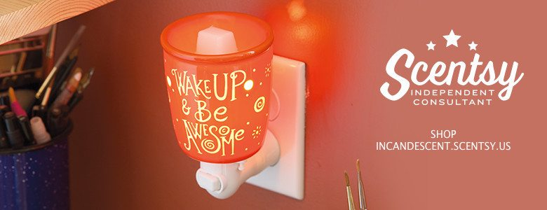 Wake Up and Be Awesome Nightlight Scentsy Warmer