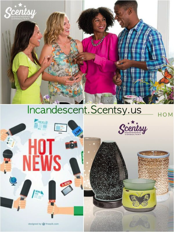 Incandescent.Scentsy.us Blog News