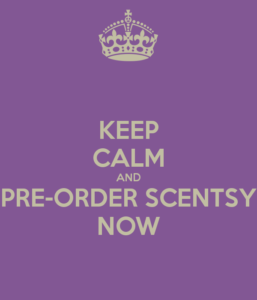 ABOUT PLACING A SCENTSY PRE-ORDER | Scentsy® Online Store | Scentsy Warmers & Scents | Incandescent.Scentsy.us