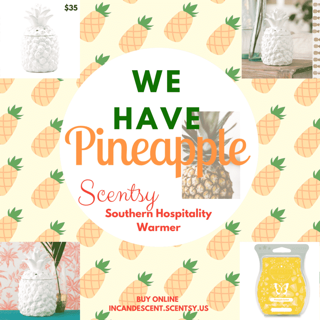Southern Hospitality: NEW! SOUTHERN HOSPITALITY PINEAPPLE SCENTSY WARMER