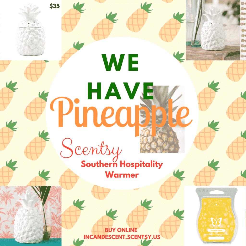 Southern Hospitality: NEW! SOUTHERN HOSPITALITY PINEAPPLE SCENTSY WARMER
