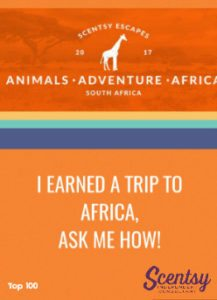 SCENTSY ESCAPES AFRICA 2017 INCANDESCENT.SCENTSY.US | BECOME A SCENTSY CONSULTANT AND JOIN OUR TEAM!