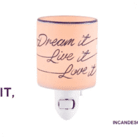 DREAM IT LIVE IT LOVE IT NIGHTLIGHT MINI SCENTSY WARMER
