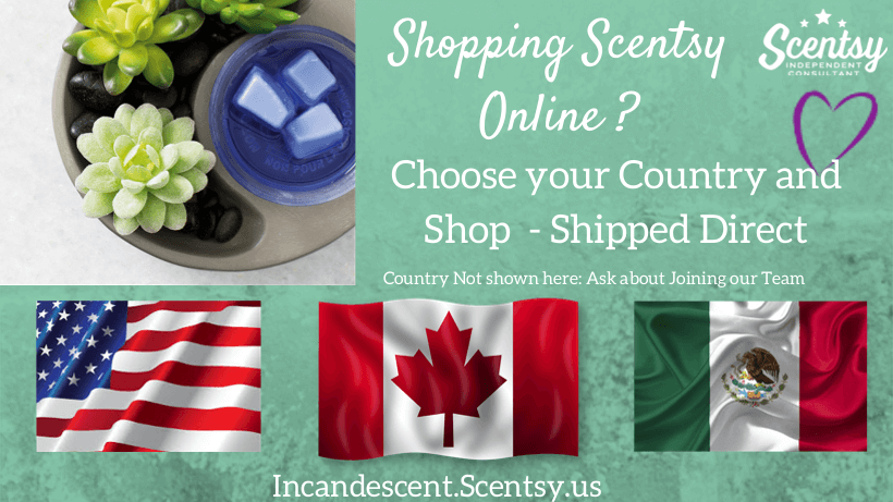 Shopping Scentsy ONLINE USA, CANADA, MEXICO   Ordering Scentsy in Canada and Mexico