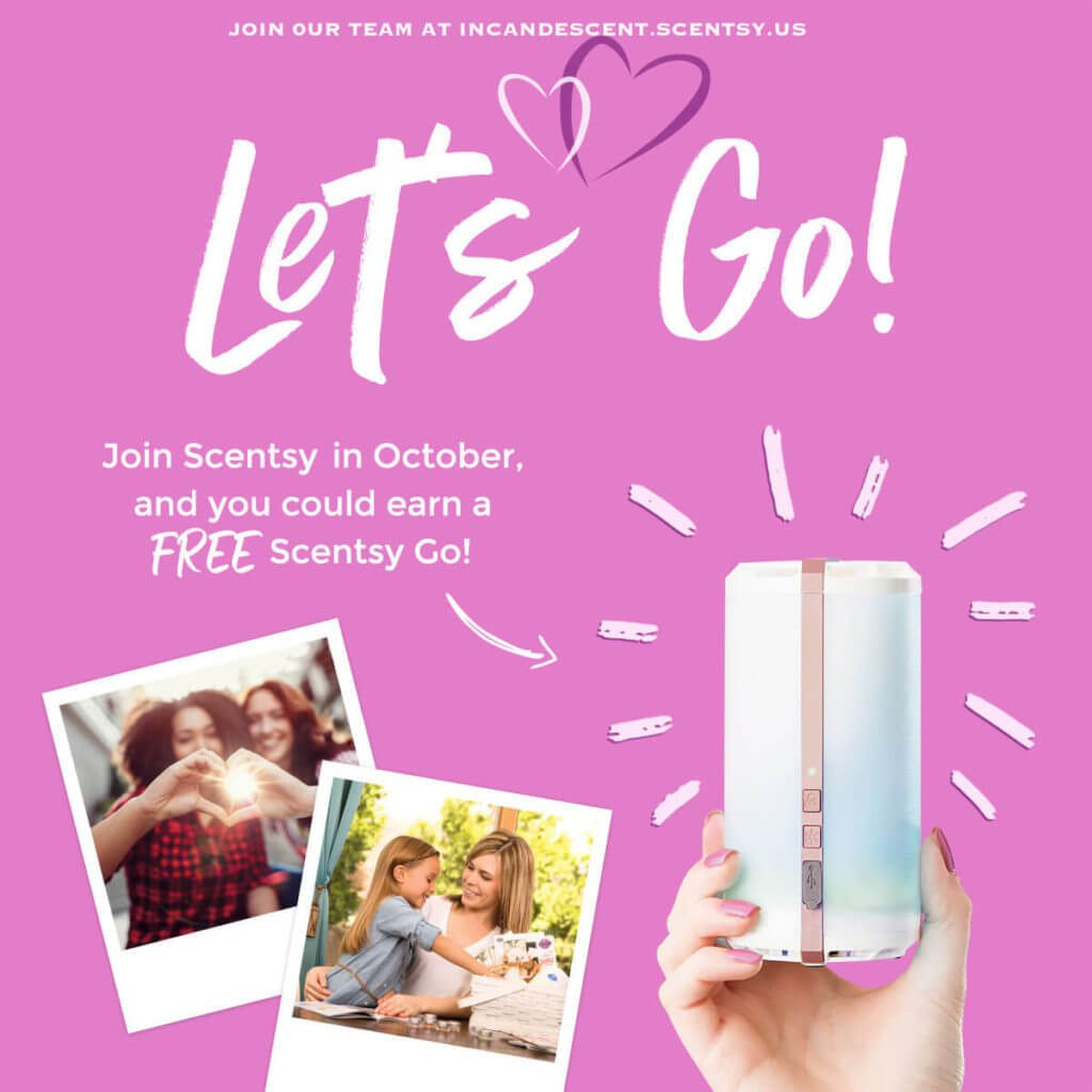 JOIN OCTOBER 2017 SCENTSY (1) | JOIN SCENTSY IN OCTOBER 2017 - EARN A SCENTSY GO FOR FREE!