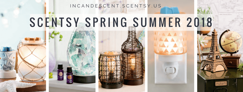 SCENTSY SPRING SUMMER 2018 CATALOG INCANDESCENT.SCENTSY.US