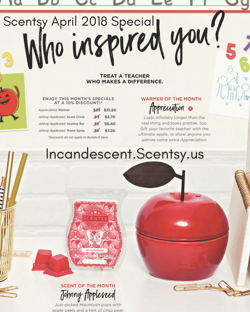 Scentsy April 2018 Specials (1)   SCENTSY APRIL 2018 WARMER & SCENT OF THE MONTH - APPRECIATION & JOHNNY APPLESEED