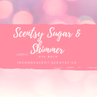 SCENTSY SUGAR AND SHIMMER FRAGRANCES INCANDESCENT.SCENTSY.US
