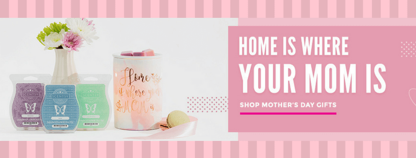 SHOP NOW | SCENTSY MOTHER'S DAY 2018 BUNDLES AND SPECIALS