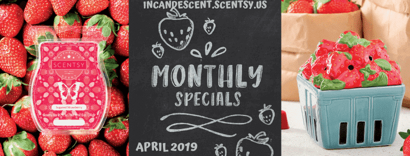 APRIL 2019 SCENTSY WARMER & SCENT OF THE MONTH SPECIAL