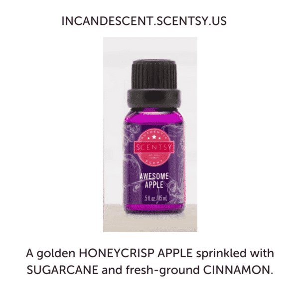 AWESOME APPLE NATURAL OIL SCENTSY FRAGRANCE | AWESOME APPLE SCENTSY NATURAL OIL BLEND | Shop Scentsy | Incandescent.Scentsy.us