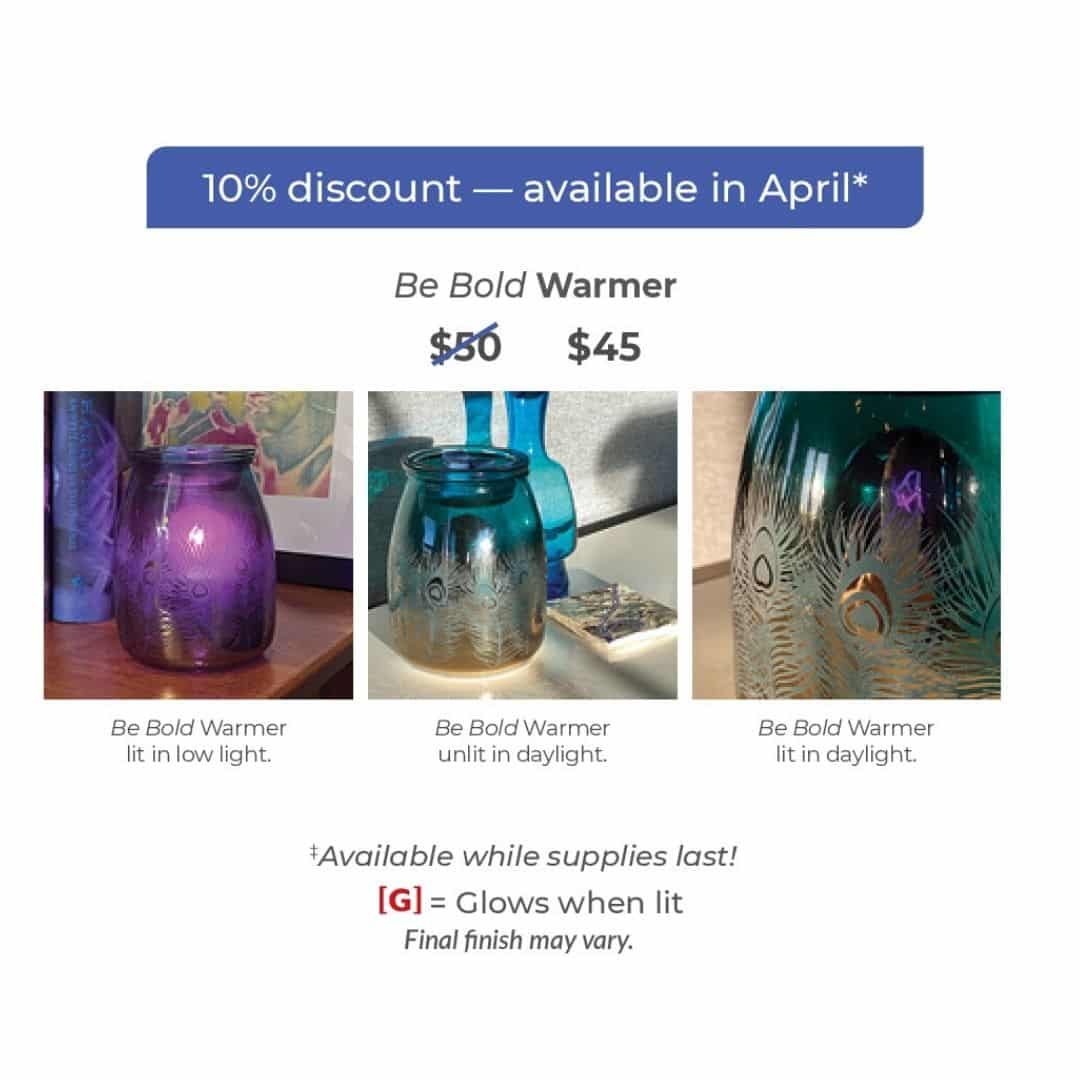BE BOLD SCENTSY WARMER APRIL 2020
