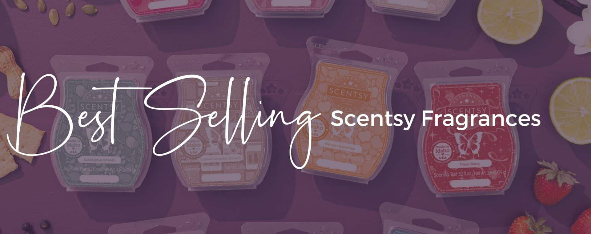 Best Selling Scentsy Fragrances 1