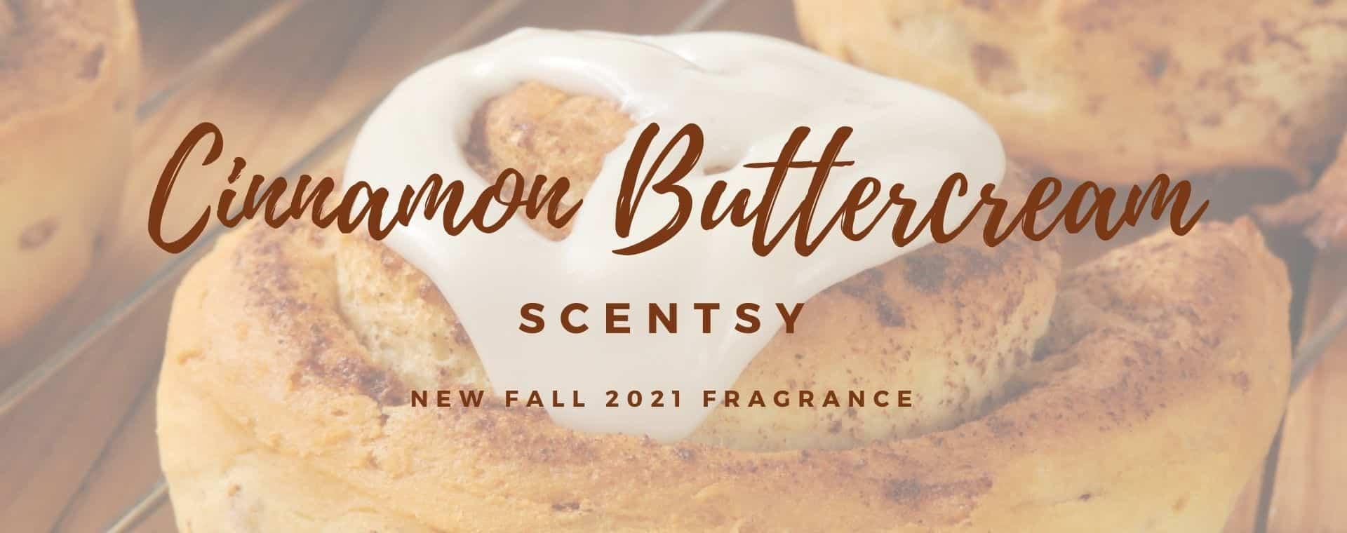 Cinnamon Buttercream Scentsy Fragrance