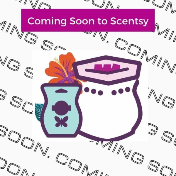 Coming Soon to Scentsy 1