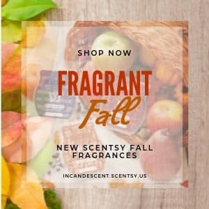 SHOP SCENTSY FALL FRAGRANCES NOW