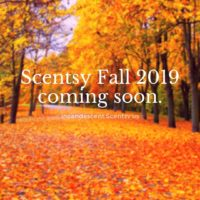 SCENTSY FALL 2019 CATALOG COMING SOON