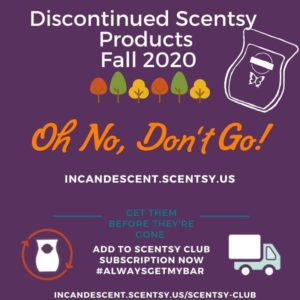 DISCONTINUED SCENTSY PRODUCTS FALL 2020 INCANDESCENT.SCENTSY.US