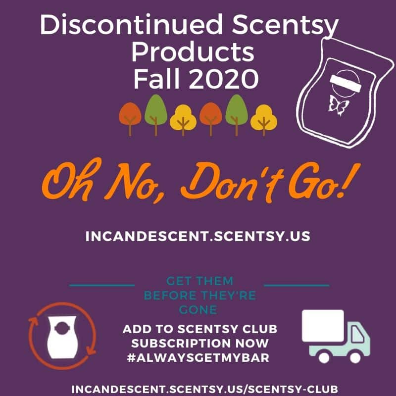 SCENTSY DISCONTINUED PRODUCTS FALL 2020