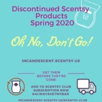 DISCONTINUED SCENTSY PRODUCTS SPRING 2020 INCANDESCENT.SCENTSY.US