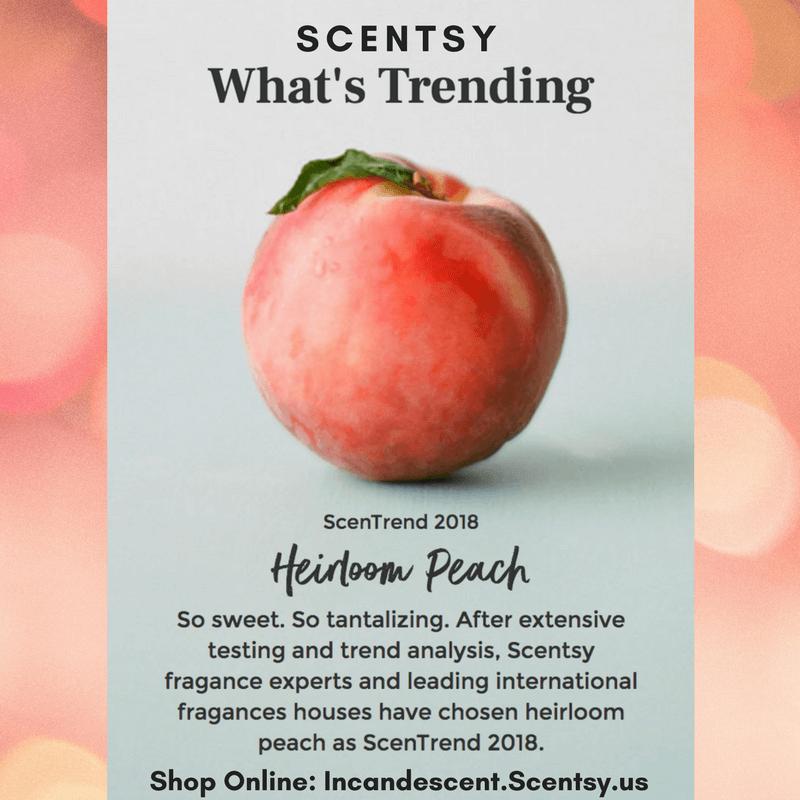 HEIRLOOM PEACH SCENTSY ScenTrend 2018 Incandescent.Scentsy.us | SCENTSY ScenTrend 2018 Heirloom Peach Fragrance