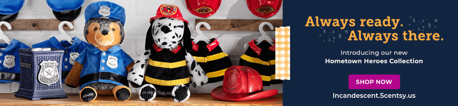 HOMETOWN HEROES SCENTSY COLLECTION (1) (1) (1) | NEW! SCENTSY HOMETOWN HEROES COLLECTION | POLICE & FIREFIGHTER WARMERS & BUDDIES | Scentsy® Online Store | Scentsy Warmers & Scents | Incandescent.Scentsy.us