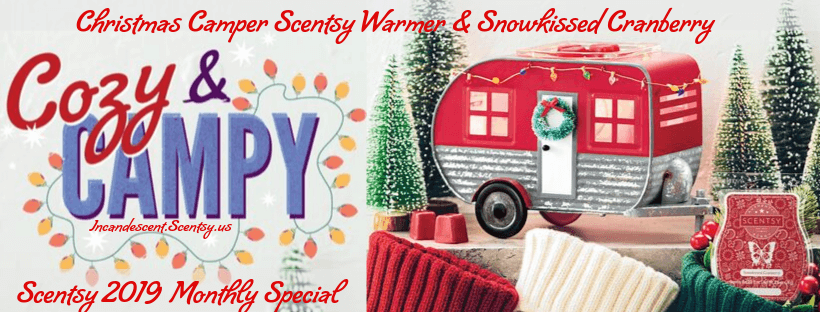 NOVEMBER 2019 WARMER & SCENT OF THE MONTH Christmas Camper & Snowkissed Cranberry