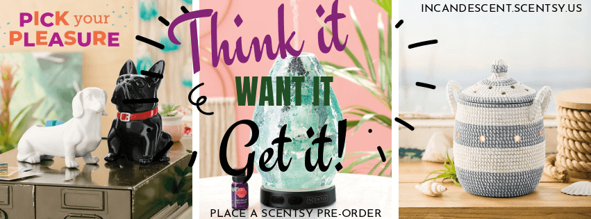 PLACE A SCENTSY PRE-ORDER