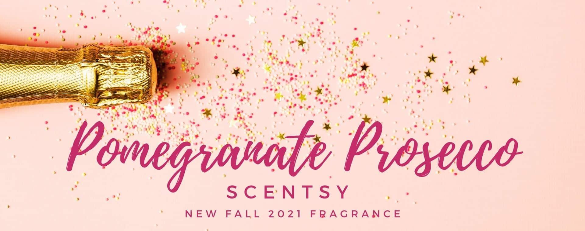 Pomegranate Prosecco Scentsy Fragrance Banner