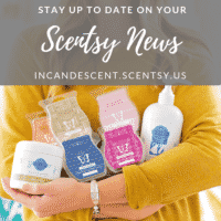 SCENTSY BLOG & UPCOMING NEWS! INCANDESCENT.SCENTSY.US
