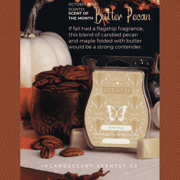 SCENTSY BUTTER PECAN OCTOBER 2018 SCENTSY SCENT OF THE MONTH | NEW! BUTTER PECAN SCENTSY SCENT CIRCLE | Shop Scentsy | Incandescent.Scentsy.us
