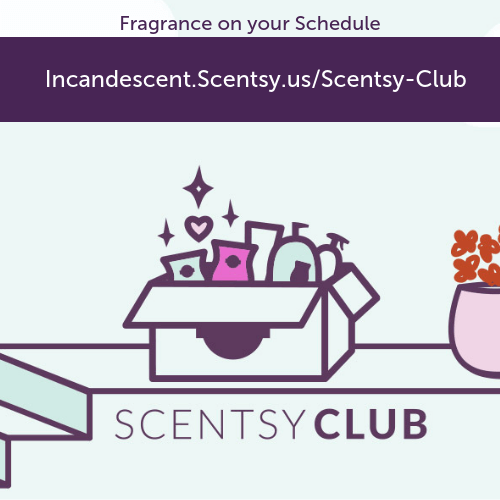 SCENTSY CLUB INCANDESCENT.SCENTSY.US