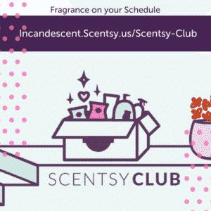 SCENTSY CLUB SUBSCRIPTION PROGRAM