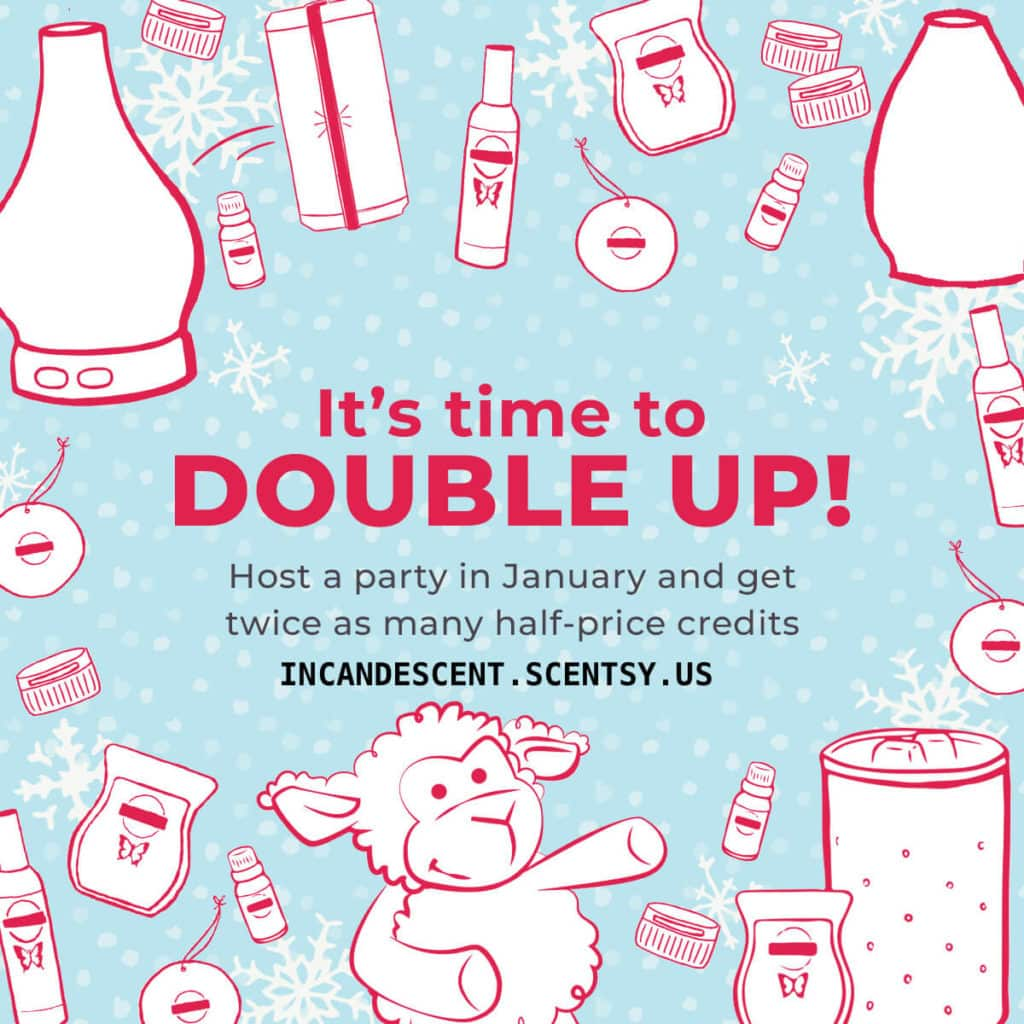 Scentsy Party January 2019 Double Half Price Host