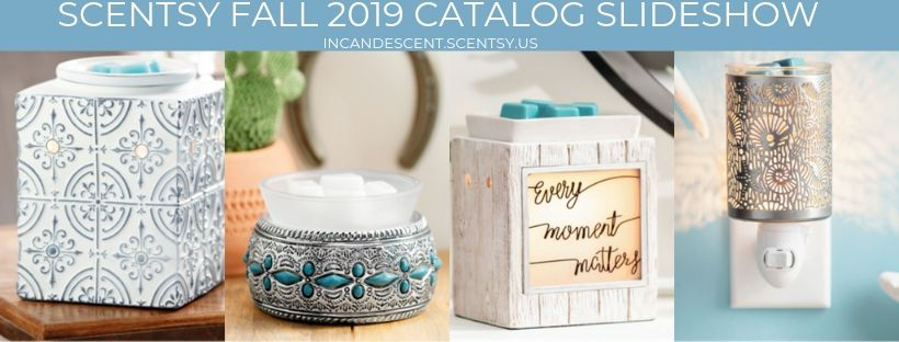 SCENTSY FALL 2019 CATALOG SLIDESHOW