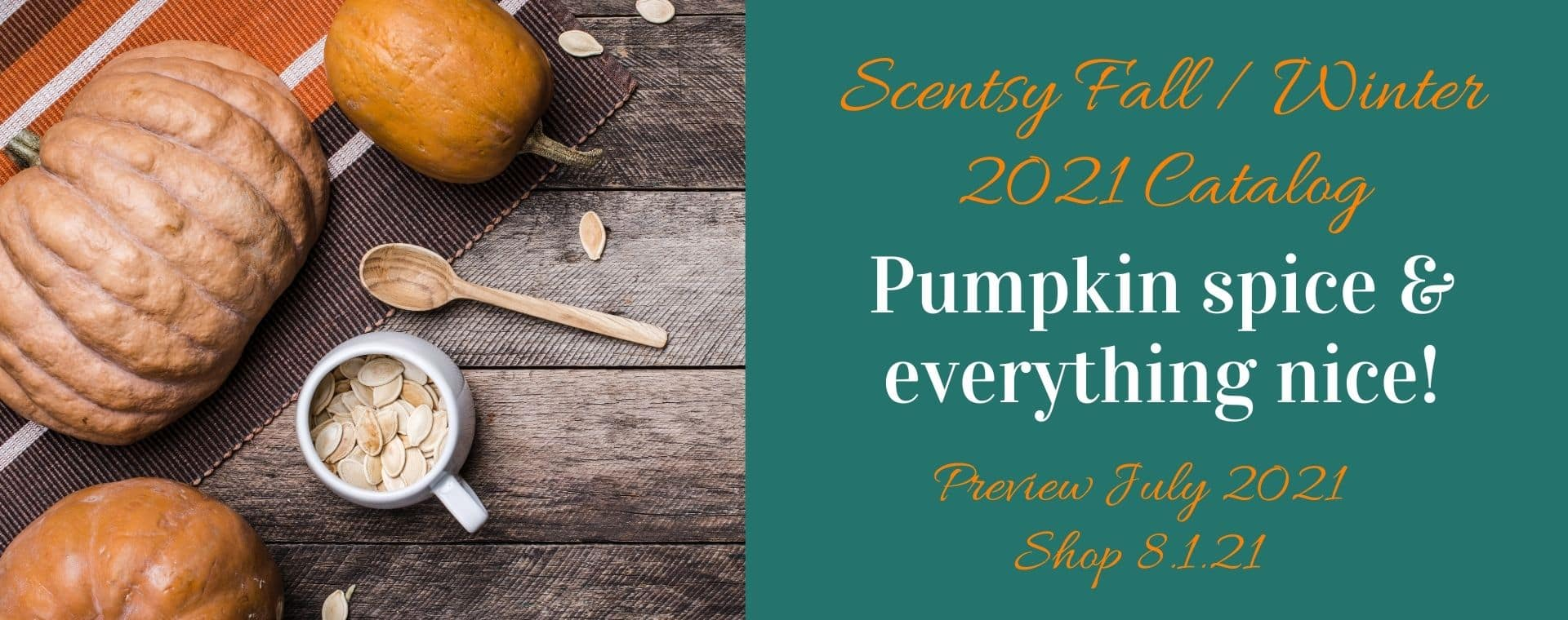 SCENTSY FALL 2021 WINTER CATALOG COMING AUGUST 2021 1