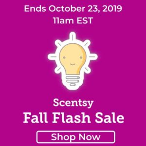 SCENTSY FALL FLASH SALE OCTOBER 2019 SHOP NOW