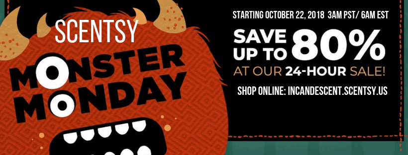 SCENTSY FLASH SALE OCTOBER 2018 MONSTER MONDAY (1)   SCENTSY FLASH SALE OCTOBER 22, 2018   UP TO 80% OFF   SCENTSY MONSTER MONDAY #2   Scentsy® Online Store   Scentsy Warmers & Scents   Incandescent.Scentsy.us