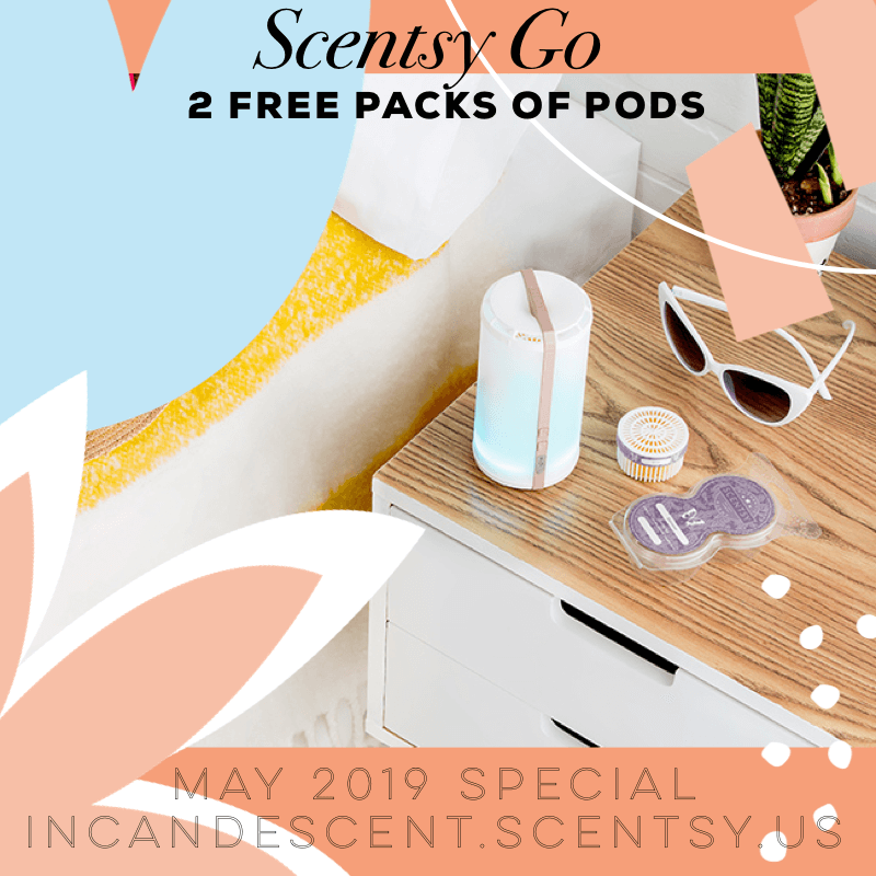 SCENTSY GO SPECIAL MAY 2019 | SCENTSY GO - GET 2 PACKS OF SCENTSY PODS FREE | MAY 2019 | Scentsy® Online Store | Scentsy Warmers & Scents | Incandescent.Scentsy.us
