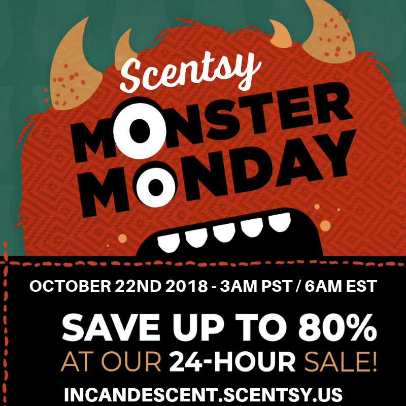 SCENTSY MONSTER MONDAY FLASH SALE INCANDESCENT OCTOBER 15, 2018 (1) (1)   SCENTSY FLASH SALE OCTOBER 22, 2018   UP TO 80% OFF   SCENTSY MONSTER MONDAY #2   Scentsy® Online Store   Scentsy Warmers & Scents   Incandescent.Scentsy.us
