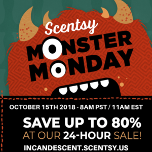 SCENTSY FLASH SALE MONSTER MONDAY OCTOBER 15 2018 INCANDESCENT SCENTSY