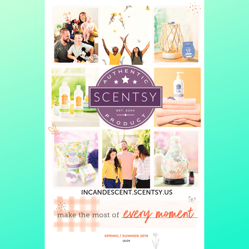 SCENTSY SPRING SUMMER 2019 CATALOG INCANDESCENT.SCENTSY.US