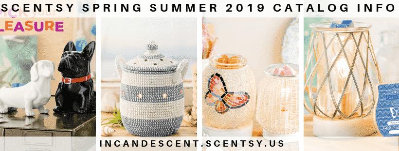 SCENTSY SPRING SUMMER 2019 CATALOG INFO
