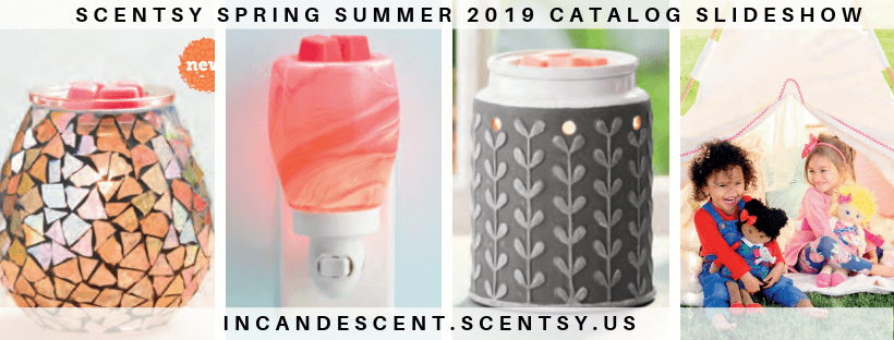 SCENTSY SPRING SUMMER 2019 CATALOG SLIDESHOW
