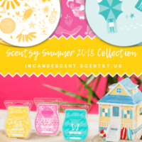 NEW! SCENTSY SUMMER 2018 COLLECTION - LIMITED EDITION