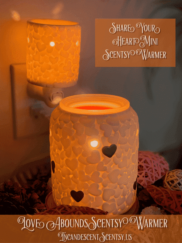 SHARE YOUR HEART SCENTS WARMER & LOVE ABOUND SCENTSY WARMER