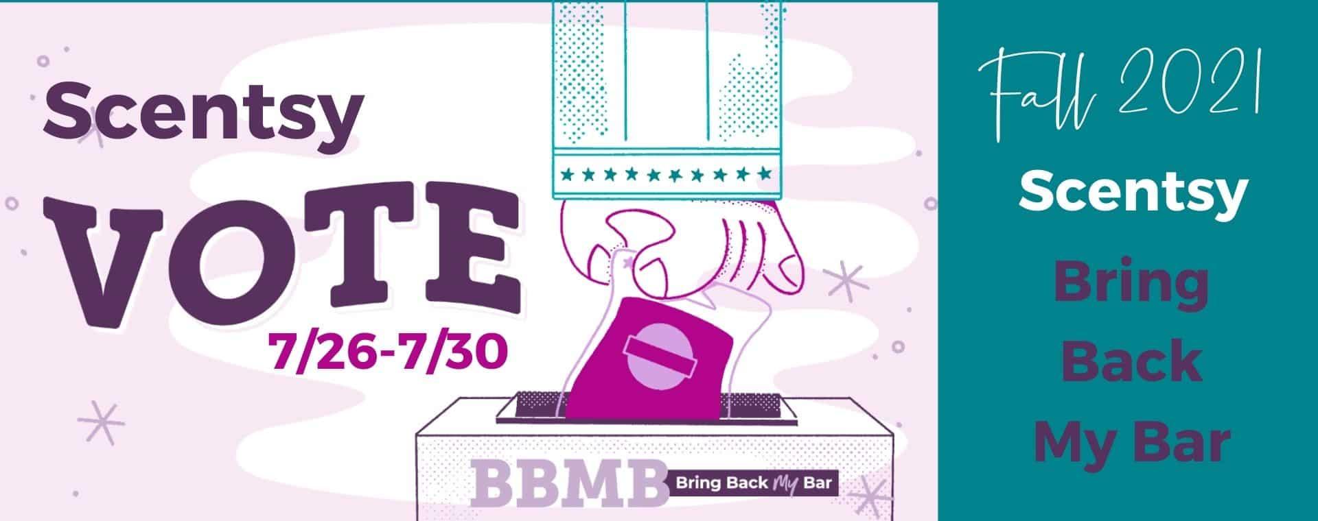 Scentsy Bring Back my Bar Vote 2021