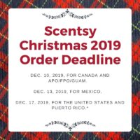 Scentsy Christmas Deadline 2019 for orders