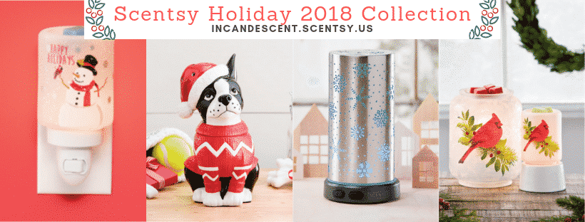 Scentsy Holiday 2018 Collection   SCENTSY HOLIDAY & CHRISTMAS 2018 SPECIALS AND COLLECTION   Scentsy® Online Store   Scentsy Warmers & Scents   Incandescent.Scentsy.us