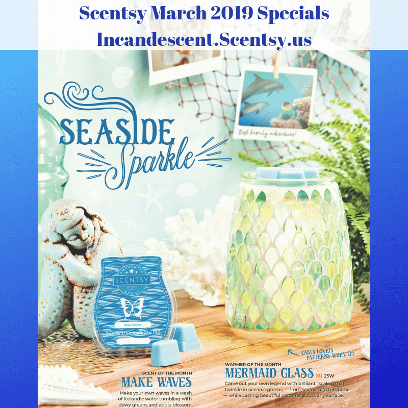 Scentsy March 2019 Specials Incandescent.Scentsy.us | SCENTSY MARCH 2019 WARMER & SCENT OF THE MONTH - MERMAID GLASS SCENTSY WARMER & MAKE WAVES FRAGRANCE